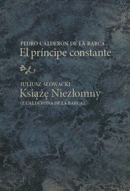 El príncipe constante/Książę Niezłomny