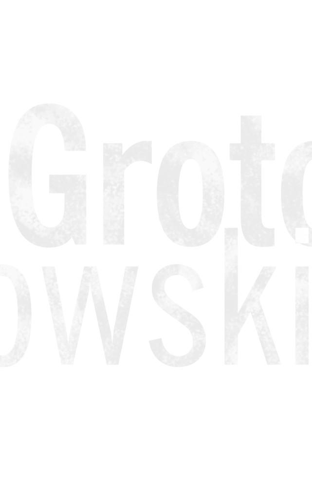 Grotowski. Przewodnik