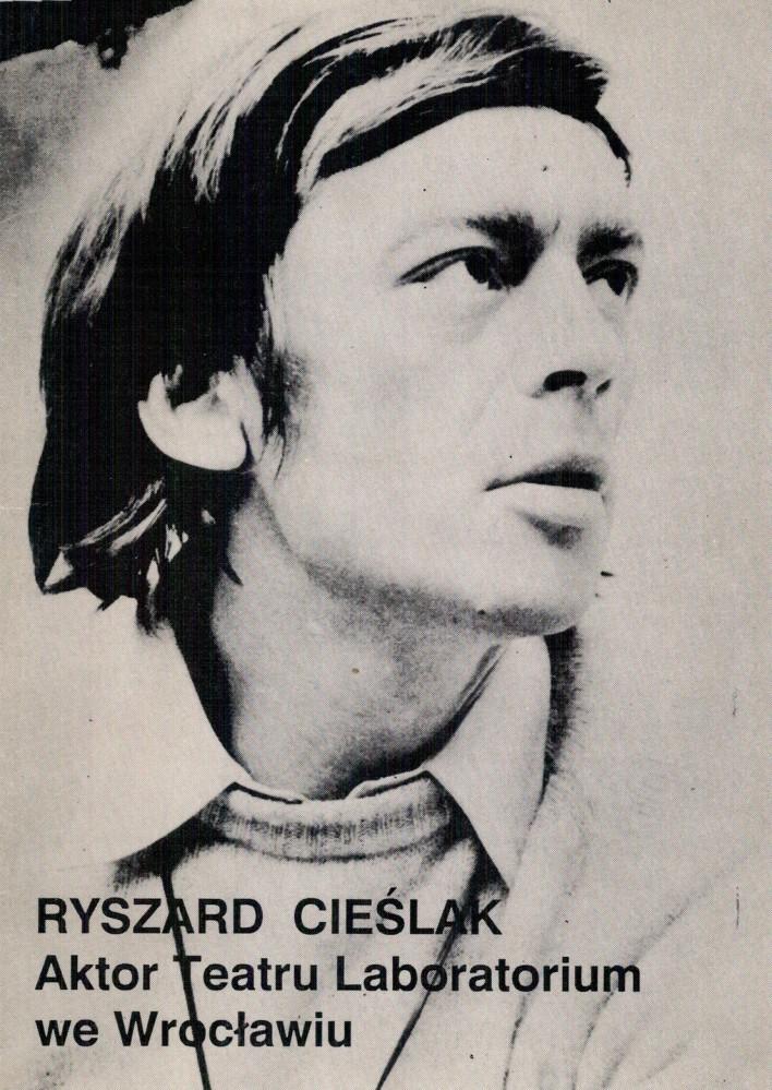 Ryszard Cieślak. Aktor Teatru Laboratorium we Wrocławiu