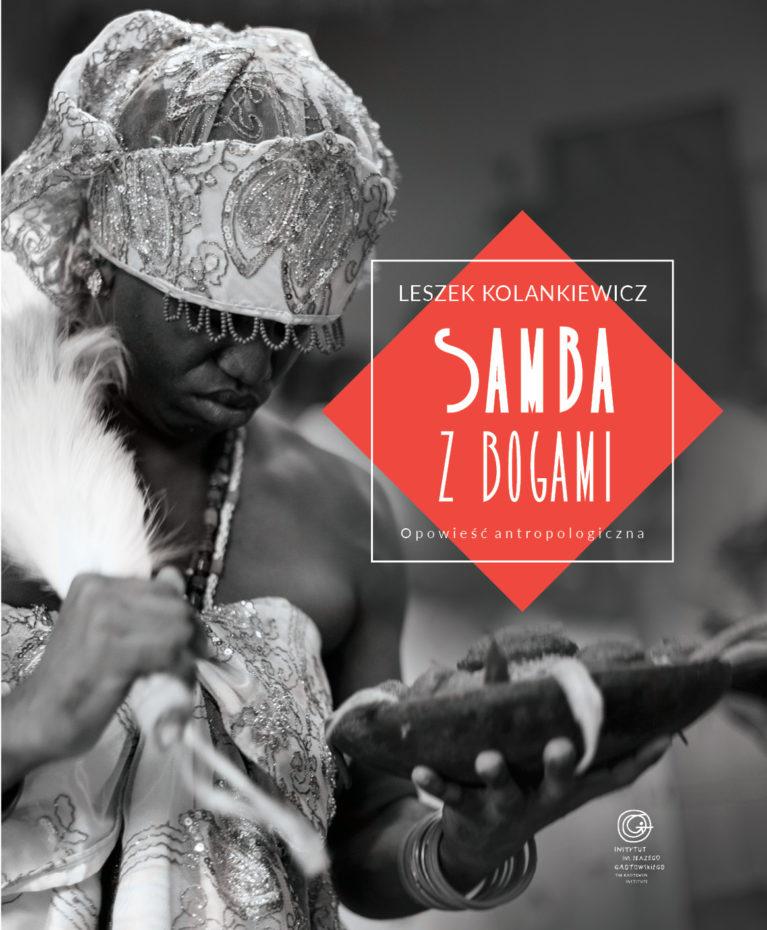 Samba z bogami. Opowieść antropologiczna