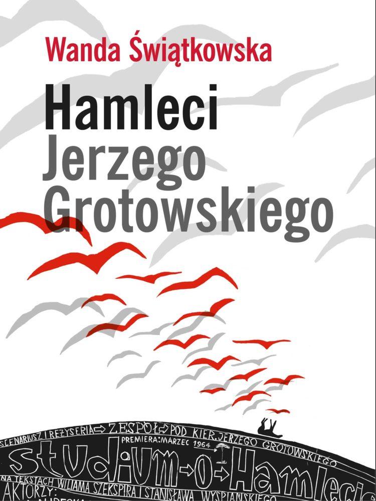 Hamleci Jerzego Grotowskiego