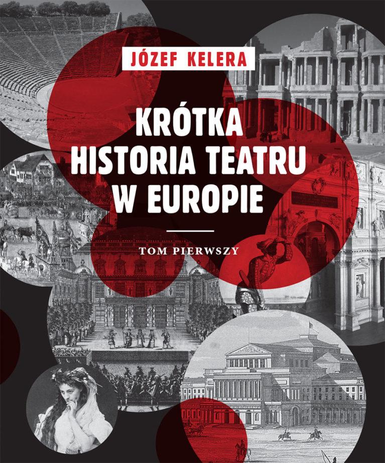 Krótka historia teatru w Europie. Tom 1